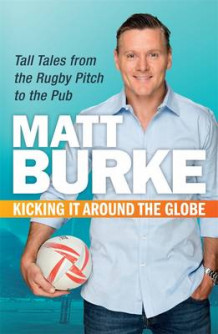 Kicking it Around the Globe av Matthew Burke (Heftet)
