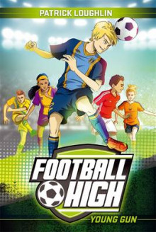 Football High 1 av Patrick Loughlin (Heftet)