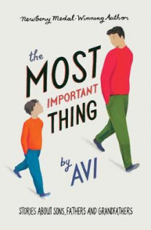 The Most Important Thing av Avi og Sarah Wilkins (Heftet)