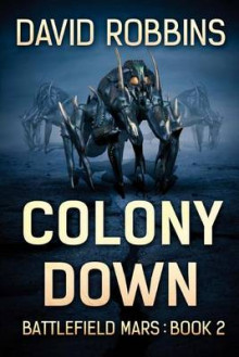 Colony Down av David Robbins (Heftet)