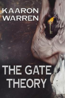 The Gate Theory av Kaaron Warren (Heftet)