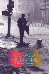 A Season On Earth av Gerald Murnane (Innbundet)
