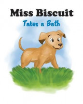 Miss Biscuit Takes a Bath av James Millet (Heftet)