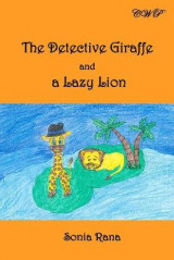 Omslag - The Detective Giraffe and a Lazy Lion