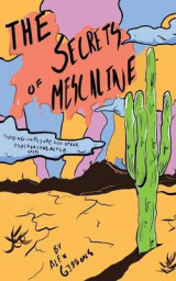Omslag - The Secrets Of Mescaline - Tripping On Peyote And Other Psychoactive Cacti