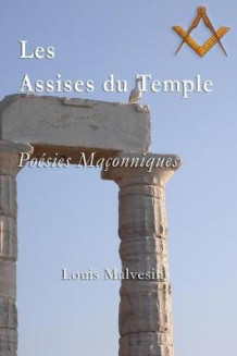 Les Assises Du Temple av Louis Malvesin (Heftet)