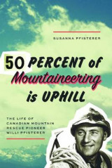Omslag - Fifty Percent of Mountaineering is Uphill