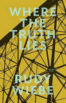 Where the Truth Lies av Rudy Wiebe (Heftet)