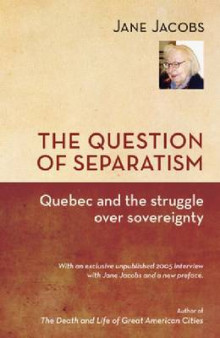 The Question of Separatism av Jane Jacobs (Heftet)
