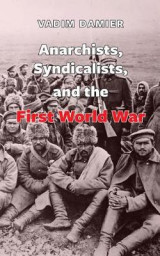 Omslag - Anarchists, Syndicalists, and the First World War