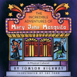 Omslag - The Incredible Adventures of Mary Jane Mosquito