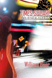 Times Square and Other Stories av William Baer (Heftet)