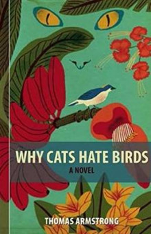 Why Cats Hate Birds av Thomas Armstrong (Heftet)