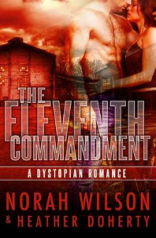 The Eleventh Commandment av Norah Wilson og Heather Doherty (Heftet)