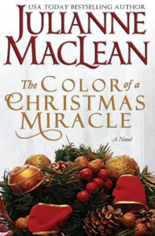 The Color of a Christmas Miracle av Julianne MacLean (Heftet)