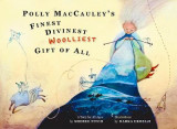 Omslag - Polly Maccauley's Finest, Divinest, Wooliest Gift of All