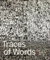 Omslag - Traces of Words: Art and Calligraphy from Asia