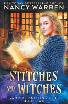 Stitches and Witches av Nancy Warren (Heftet)