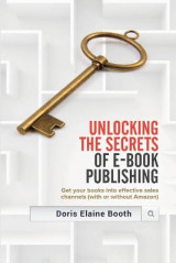 Omslag - Unlocking the Secrets of E-Book Publishing