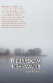 The Shadow in the Water av Inger Frimansson (Heftet)