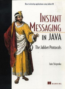 Java Instant Messaging av Iain Shigeoka (Heftet)
