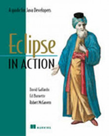 Eclipse in Action av David Gallardo og Ed Burnette (Heftet)