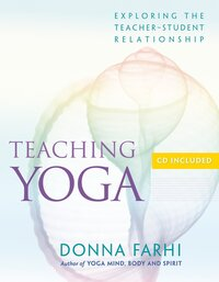 Teaching Yoga av Donna Farhi (Heftet)
