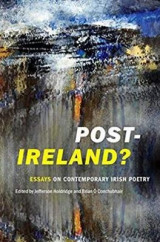 Omslag - Post-Ireland? Essays on Contemporary Irish Poetry