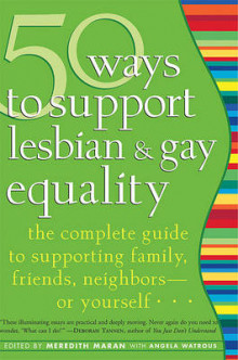 50 Ways to Support Lesbian and Gay Equality av Meredith Maran og Angela Watrous (Heftet)