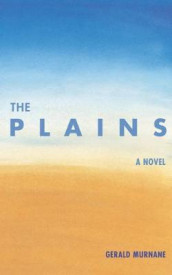 The Plains av Gerald Murnane (Heftet)