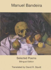 Selected Poems av Manuel Bandeira (Heftet)