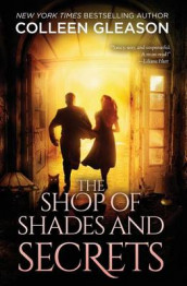 The Shop of Shades and Secrets av Colleen Gleason (Heftet)