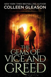 The Gems of Vice and Greed av Colleen Gleason (Heftet)