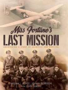 Miss Fortune's Last Mission av Bill Boyce og John Hartley Torrison (Innbundet)