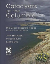 Cataclysms on the Columbia av John Eliot Allen, Marjorie Burns og Scott Burns (Heftet)