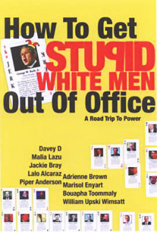 How to Get Stupid White Men Out of Office av William Upski Wimsatt (Heftet)