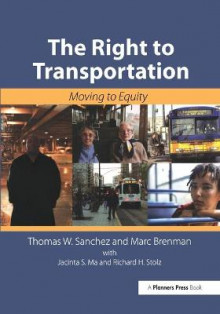 The Right to Transportation av Thomas Sanchez (Heftet)