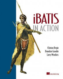 iBATIS in Action av Clive Begin, Brandon Goodin og Larry Meadors (Heftet)
