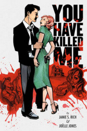 You Have Killed Me av Jamie S. Rich (Heftet)