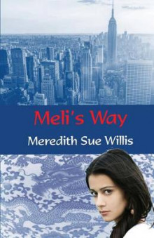 Meli's Way av Meredith Sue Willis (Heftet)