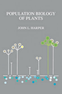 Population Biology of Plants av John L. Harper (Heftet)