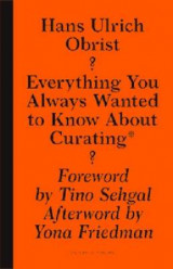 Omslag - Everything You Always Wanted to Know About Curat - But Were Afraid to Ask