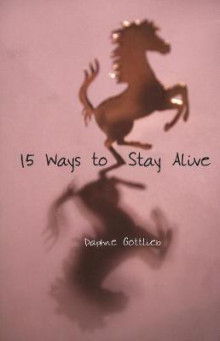 15 Ways to Stay Alive av Daphne Gottlieb (Heftet)