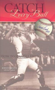 Catch Every Ball av Johnny Bench og Paul Daugherty (Innbundet)