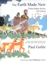 Earth made new - plains indian stories of creation av Paul Goble (Heftet)