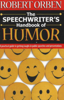 The Speechwriter's Handbook of Humor av Robert Orben (Heftet)