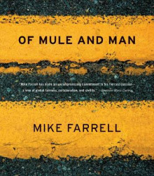Of Mule And Man av Mike Farrell (Heftet)