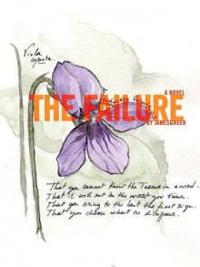 The Failure av James Greer (Heftet)