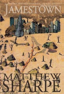 Jamestown av Matthew Sharpe (Innbundet)