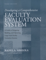 Developing a Comprehensive Faculty Evaluation System av Raoul A. Arreola (Heftet)